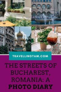 Bucharest photo diary