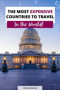 the most expenisve countries to travel ranked