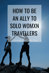 how to support women who travel solo